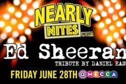 Ed Sheeran – Nearly Nites