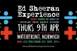 Ed Sheeran Experience – Waterfront Norwich